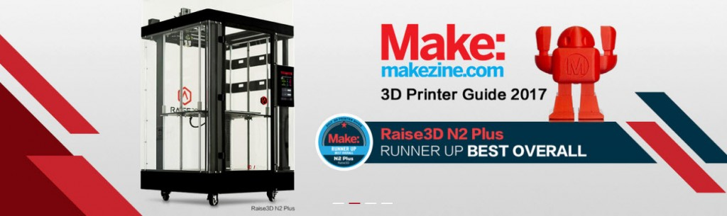 Raise3D N2 Plus premiata da Makezine.com come Best Overall Printer